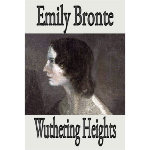 Wuthering Heights is Emily Brontë