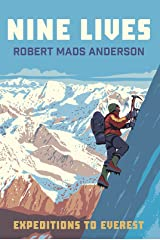 Nine Lives: Expeditions to Everest Paperback
