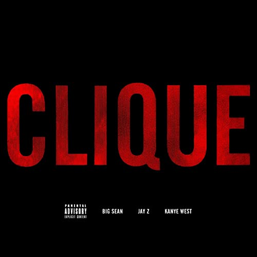 Big Sean & Kanye West - Clique