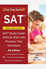 SAT Prep 2020 and 2021: SAT Study Guide 2020 and 2021 with Practice Test Questions [4th Edition] Paperback