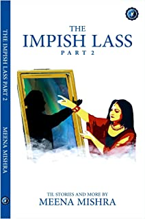 The Impish Lass - Book 2: TIL Stories and More (English Edition)