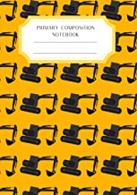 Primary Composition Notebook Handwriting Practice Paper: creative writing, handwriting jounal | backhoe with blank writing...