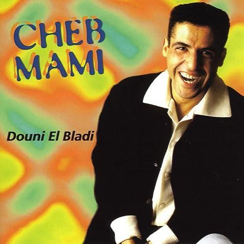 cheb mami-bledi mp3