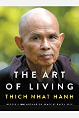 The Art of Living: Peace and Freedom in the Here and Now Kindle Edition