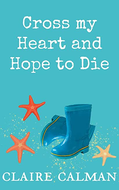 Cross My Heart And Hope To Die (English Edition)