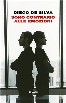 Sono contrario alle emozioni (Le storie dellavvocato Malinconico Vol. 3)