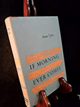 If Morning Ever Comes By Anne Tyler 1972 HBDJ Alfred A. Knopf VGC Book