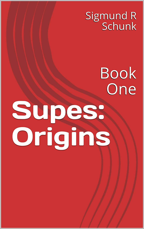 値下げ診断する反発Supes: Origins: Book One (English Edition)