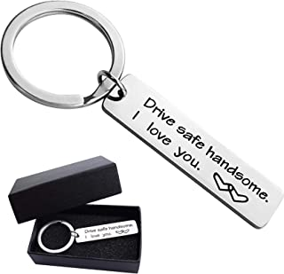 drive safe handsome i love you keychain
