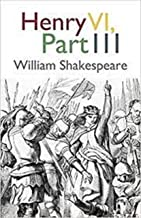 Henry VI, Part 3 Illustrated (English Edition)