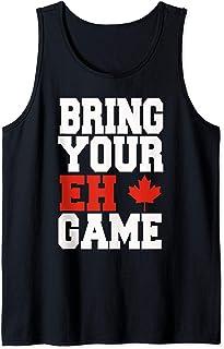 Bring Your Eh Game Funny Go Canada Patriotic Canadian Tank Top