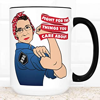 Ruth Bader Ginsburg Fight For The Things You Care About Coffee Mug | Microwave Dishwasher Safe Ceramic Notorious RBG Cup