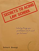 Secrets to Acing Law School