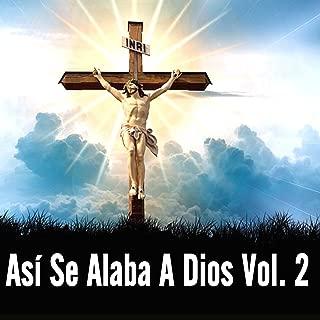 Así Se Alaba a Dios, Vol. 2