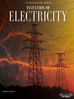 It Changed The World: Invention of Electricity – Rourke Science Reader, Grades 3–6