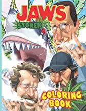 Jaws Stoner Coloring Book: Beautiful Simple Designs Jaws Stoner Adult Trippy Psychedelic Coloring Books For Women And Men