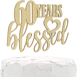 NANASUKO 60th Birthday Cake Topper - 60 years blessed - Double Sided Glitter - Premium quality Made in USA