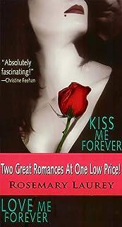 Kiss Me Forever/Love Me Forever