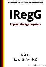 Implantateregistergesetz - IRegG, 1. Auflage 2020 (German Edition)