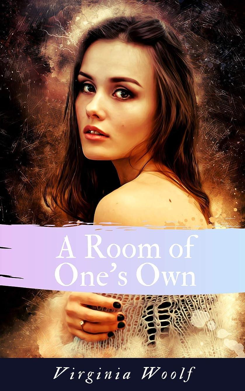 膨らみ浸漬きれいにA Room of One's Own (English Edition)