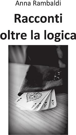 Racconti oltre la logica