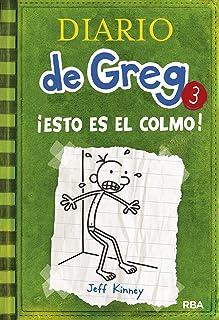 Diario de Greg 3: ¡Esto es el colmo!: ¡Esto es el colmo!