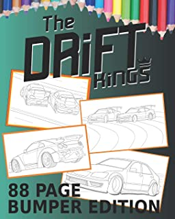 Drift Kings 88 Page Bumper Edition: Coloring Books For Kids Of All Ages (Drift Cars Bumper Edition)