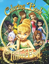 TinkerBell Coloring Book: Plenty Of Super Cute Coloring Designs For Kids And Adults Relaxing, Entertaining And Creating