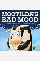 Mootilda's Bad Mood Hardcover