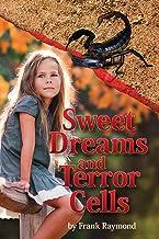 Sweet Dreams and Terror Cells (When Giants Break the Spell)