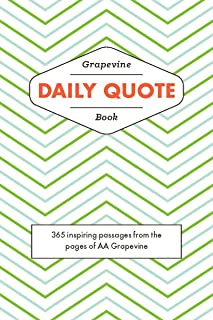 Daily Quote Book: 365 Inspiring Passsages From the Pages of AA Grapevine