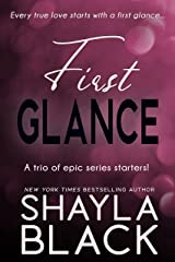 First Glance (A Steamy Series-Starter Anthology) Kindle Edition
