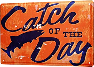 Best catch of the day sign Reviews