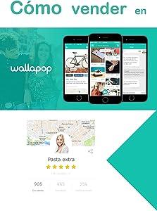 Pasta extraCómo vender en Wallapop: Guía tutorial para conseguir el mejor precio por las cosas que ya no usas
