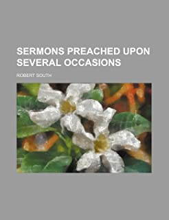 Sermons Preached Upon Several Occasions (Volume 7)