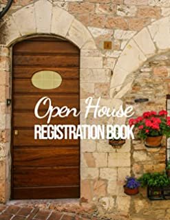 Open House Registration Book: Registry & Log Book for Realtor Agents and Home Owners Sellers Property Developers, Record V...