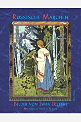 Russische Märchen: mit Bildern von Iwan Jakowlewitsch Bilibin Taschenbuch