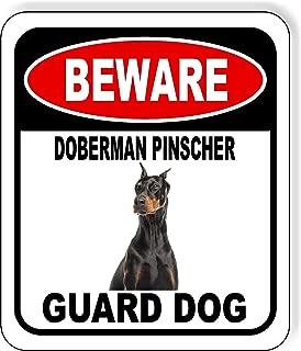 Beware Doberman Pinscher Guard Dog Aluminum Composite Outdoor Sign 15