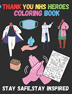 Thank you Nhs Heroes: Rolaxation Coloring book for Adutls and Kids