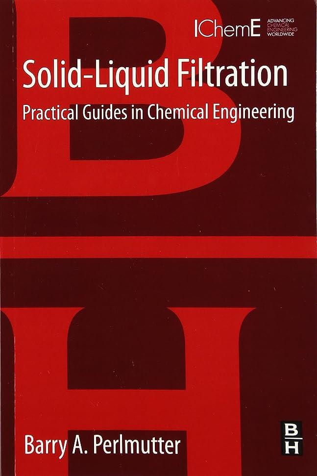 米国計画安定したSolid-Liquid Filtration: Practical Guides in Chemical Engineering