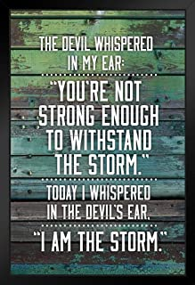 I Am The Storm Quote Wood Motivational Black Wood Framed Art Poster 14x20