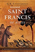 St. Francis of Assisi (Annotaed Edition) (English Edition)