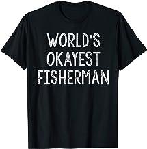 Funny World's Okayest Angler Fisherman T-Shirt For Fishing T-Shirt