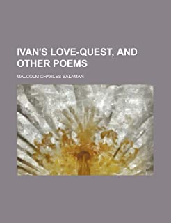 Ivan's Love-Quest, and Other Poems