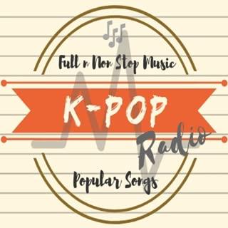 K_POP Radio; Full NonStop Korean Music