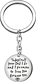 Key Chain Ring Gift for Daughter Son from Stepmother - Today I Tell Your Dad I Do I Promise Love You Forever Too