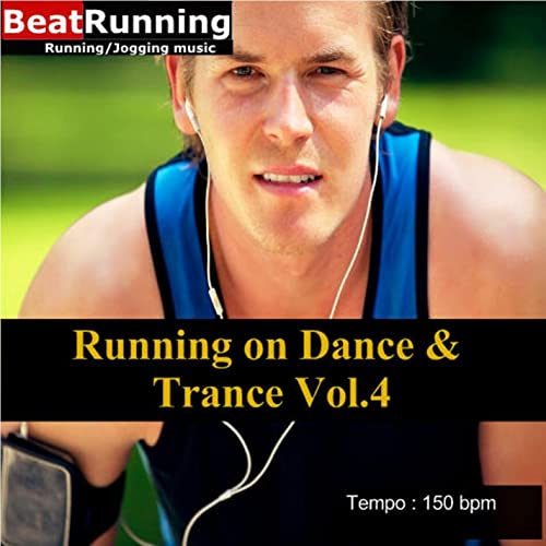 Running on Dance & Trance Vol 4-150 bpm by BeatRunning on Amazon
