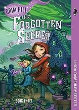The Forgotten Secret (Grim Hill Series Book 3)