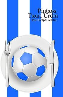 Pintxos Txuri Urdin: Conoce las Recetas de Cocina de los