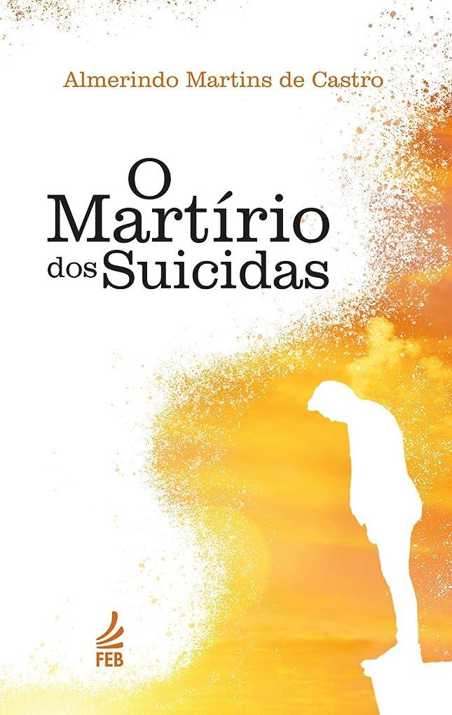 パーツ成功するマインドフルO Martírio dos suicidas (Portuguese Edition)
